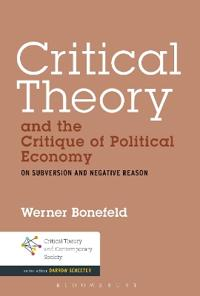 Critical Theory and the Critique of Political Economy