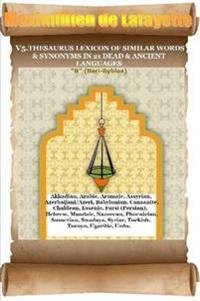 V5. Thesaurus Lexicon of Similar Words & Synonyms in 21 Dead & Ancient Languages