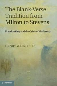 Blank-Verse Tradition from Milton to Stevens