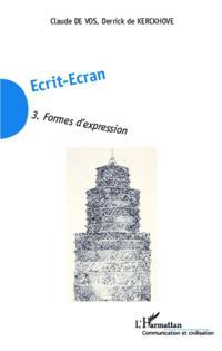 Ecrit-Ecran (Tome 3)