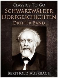 Schwarzwalder Dorfgeschichten - Dritter Band.