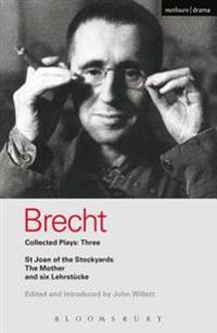 Brecht Collected Plays: 3