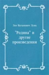 &quote;Rodina&quote; i drugie proizvedeniya (in Russian Language)
