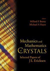 Mechanics And Mathematics of Crystals