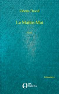 LE MAITRE-MOT