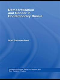 Democratization and Gender in Contemporary Russia