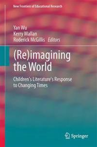 (Re)Imagining the World