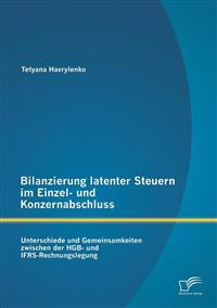 Bilanzierung Latenter Steuern Im Einzel- Und Konzernabschluss