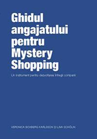 The employee´s guide to Mystery Shopping (Rumänska)