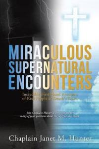 Miraculous Supernatural Encounters