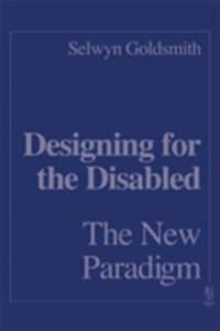Designing for the Disabled: The New Paradigm