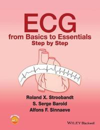 ECG from Basics to Essentials: Step by Step