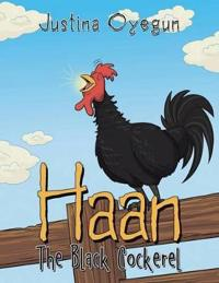 Haan the Black Cockerel