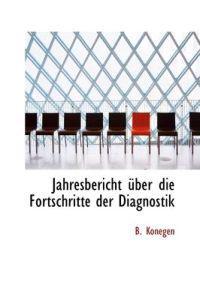 Jahresbericht Ber Die Fortschritte Der Diagnostik
