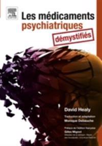 Les medicaments psychiatriques demystifies