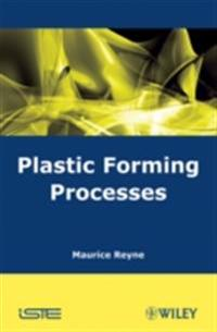 Plastic Forming Processes