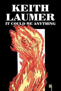 It Could Be Anything by Keith Laumer, Science Fiction, Adventure, Fantasy