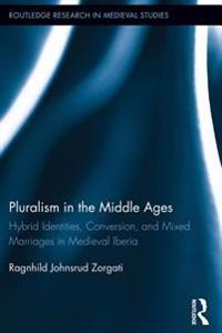 Pluralism in the Middle Ages