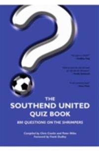 Southend United Quiz Book
