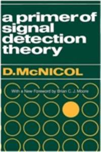 Primer of Signal Detection Theory