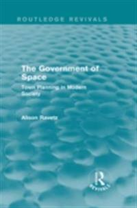 Government of Space (Routledge Revivals)
