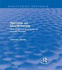 Terrors of Uncertainty (Routledge Revivals)