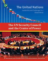 The UN Security Council and the Center of Power