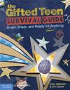 The Gifted Teen Survival Guide
