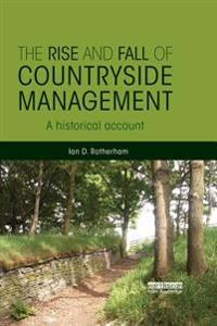 Rise and Fall of Countryside Management