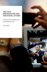 Civic Organization and the Digital Citizen
