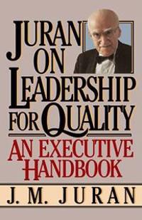 Juran on Leadership For Quality