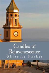 Candles of Rejuvenescence