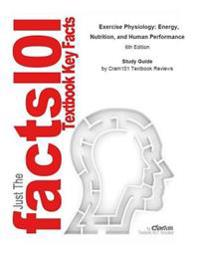 Exercise Physiology, Energy, Nutrition, and Human Performance