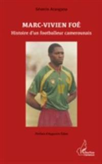 Marc-Vivien Foe footballeur camerounais