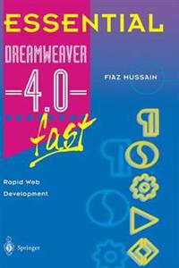 Essential Dreamweaver (R) 4.0 fast