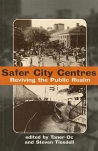 Safer City Centers