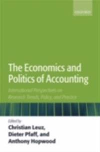 Economics and Politics of Accounting International Perspectives on Research Trends, Policy, and Practice