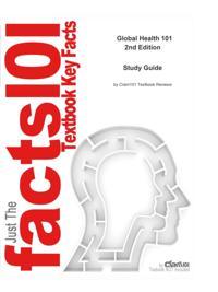 e-Study Guide for Global Health 101, textbook by Richard Skolnik