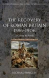 Recovery of Roman Britain 1586-1906
