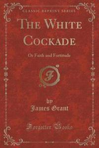 The White Cockade