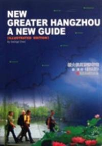 NEW GREATER HANGZHOU A NEW GUIDE