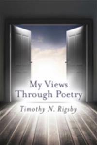 My Views Through Poetry