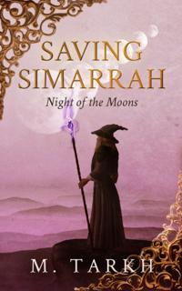 Saving Simarrah: Night of the Moons.