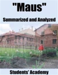 &quote;Maus&quote; Summarized and Analyzed