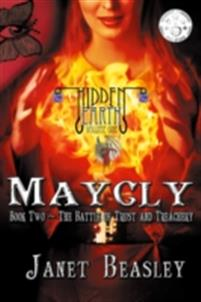Maycly the Trilogy, Book Two, The Battle of Trust and Treachery