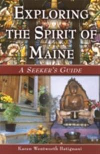 Exploring the Spirit of Maine