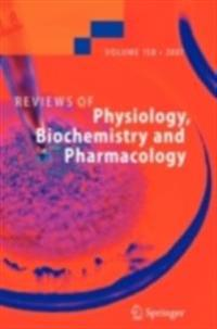 Reviews of Physiology Biochemistry and Pharmacology