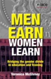 Men Earn, Women Learn
