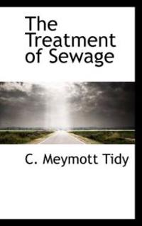The Treatment of Sewage