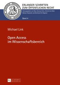 Open Access im Wissenschaftsbereich